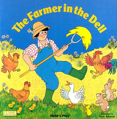 The Farmer in the Dell By Kubler, Annie/ Adams, Pam (ILT)